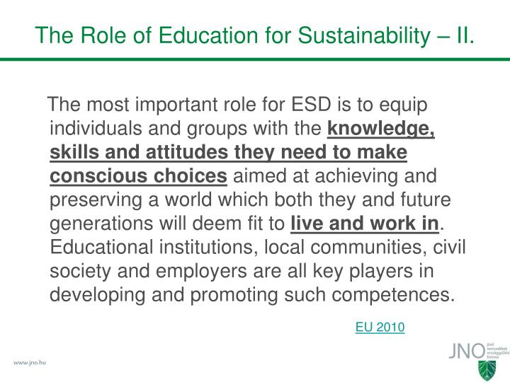 The Role of Education for Sustainability – II.