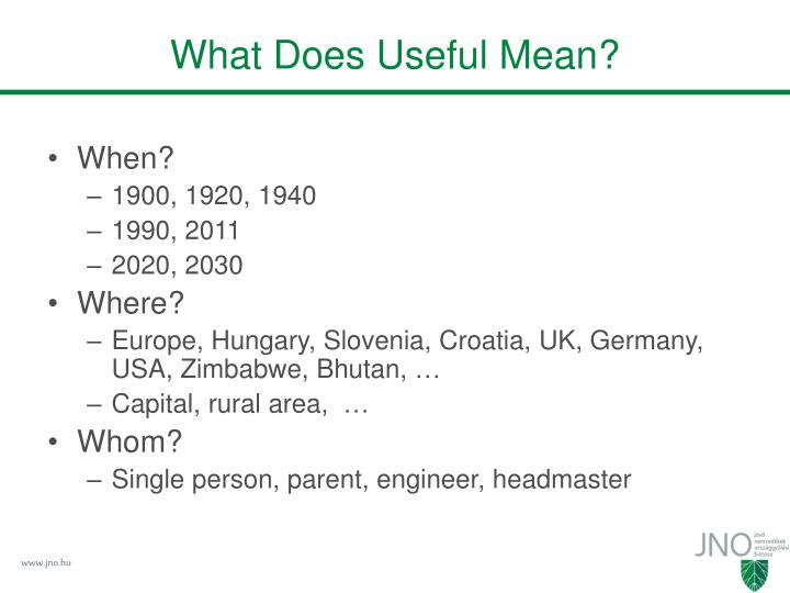 What Does Useful Mean?