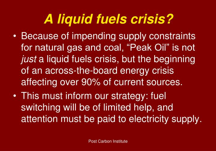 A liquid fuels crisis?