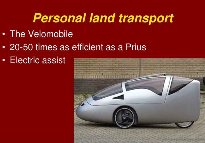 Personal land transport