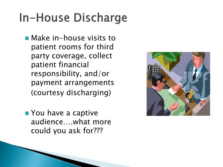 In-House Discharge