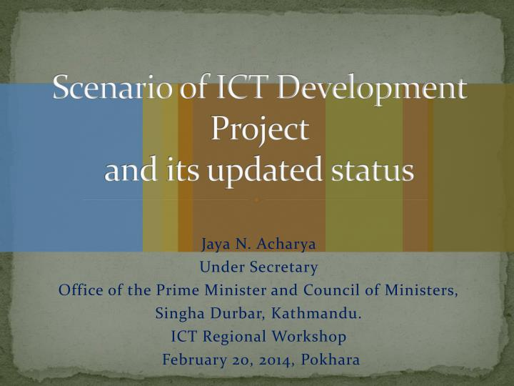 scenario of ict development project and its updated status n.