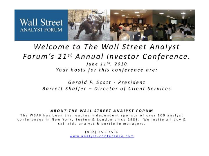 Welcome to The Wall Street Analyst Forum's 21