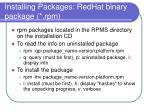 installing packages redhat binary package rpm