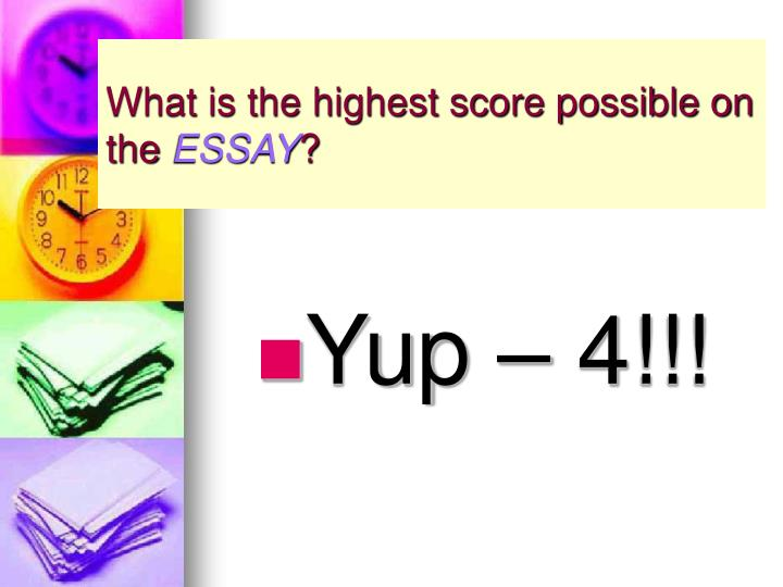 What is the highest score possible on the