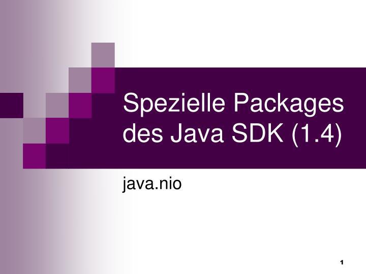 spezielle packages des java sdk 1 4 n.