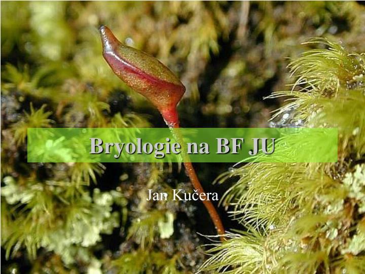 Bryologie na bf ju