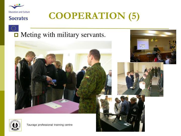 COOPERATION (5)