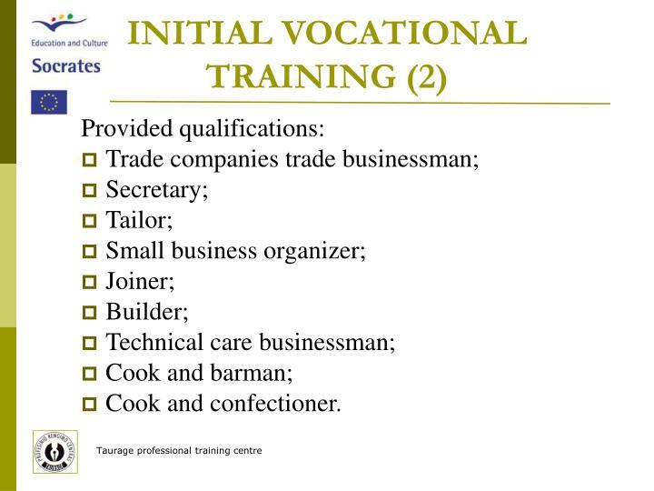 INITIAL VOCATIONAL TRAINING