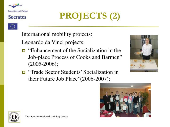 PROJECTS (2)