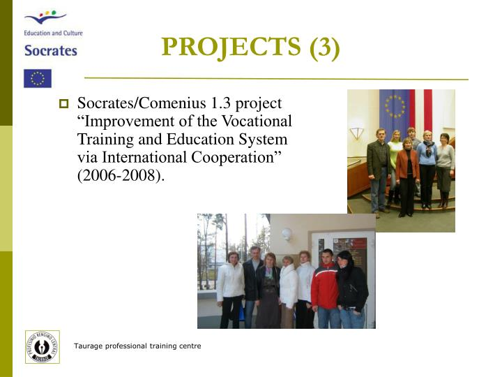 PROJECTS (3)