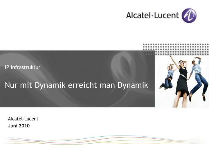 ip infrastruktur nur mit dynamik erreicht man dynamik n.