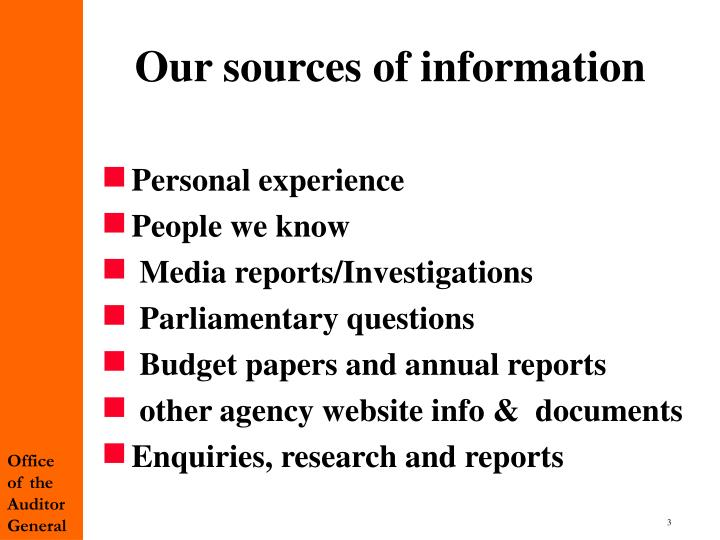 Our sources of information