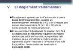v el reglament parlamentari