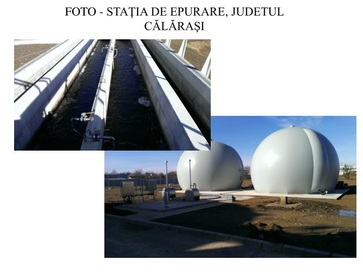 FOTO - STAŢIA DE EPURARE, JUDETUL CĂLĂRAŞI