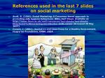 references used in the last 7 slides on social marketing