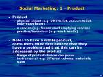 social marketing 1 product