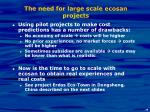 the need for large scale ecosan projects