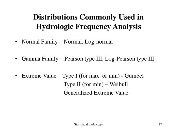 Distributions Commonly Used in Hydrologic Frequency Analysis