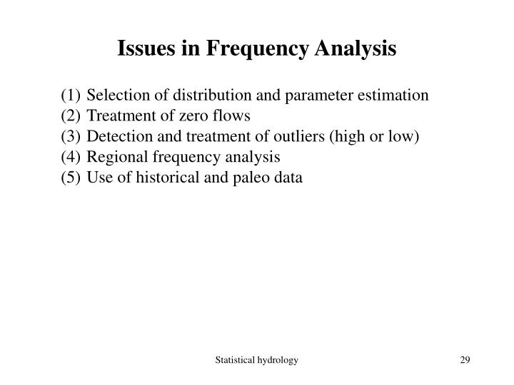 Issues in Frequency Analysis