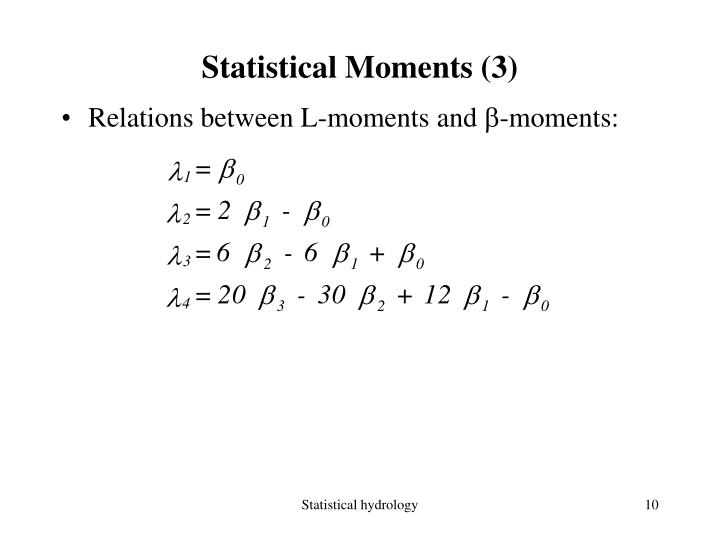 Statistical Moments (3)