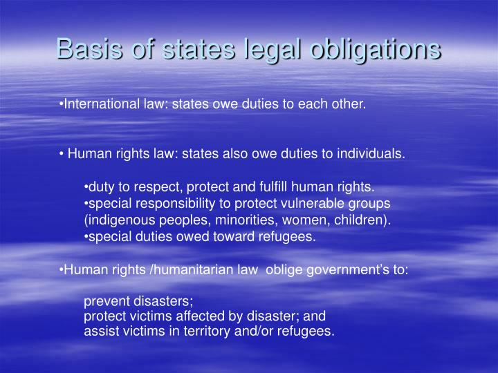 Basis of states legal obligations