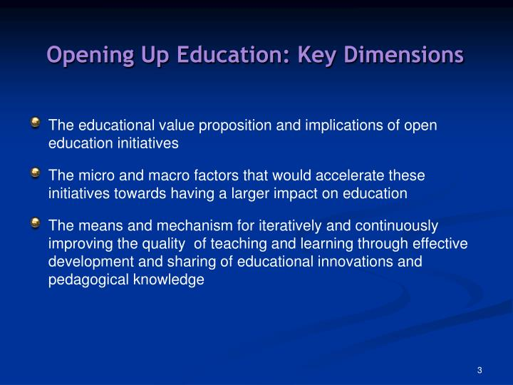 Opening up education key dimensions