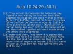 acts 10 24 29 nlt