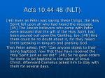 acts 10 44 48 nlt