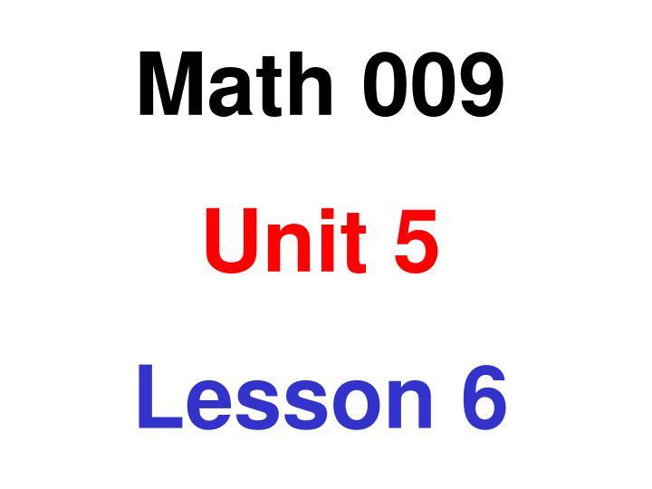 Math 009