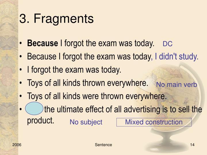 3. Fragments