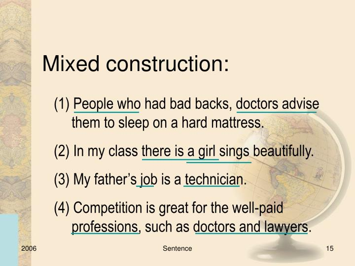 Mixed construction: