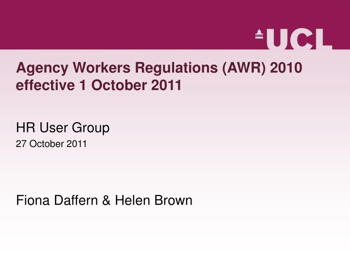 Agency workers regulations awr 2010 effective 1 october 2011