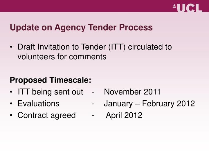 Update on Agency Tender Process