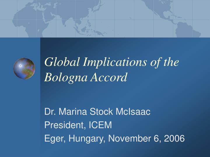 global implications of the bologna accord n.
