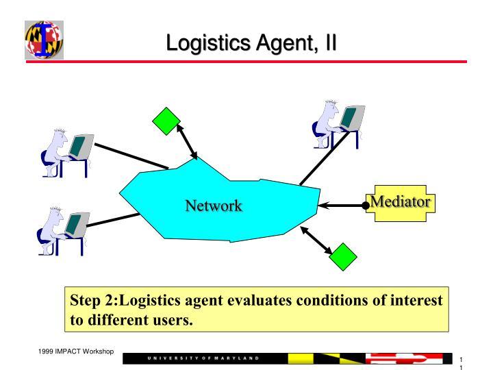 Logistics Agent, II