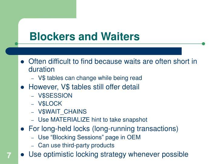 Blockers and Waiters