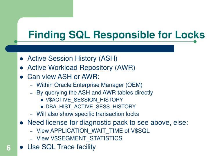 Finding SQL Responsible for Locks
