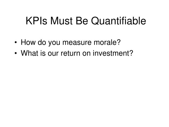 KPIs Must Be Quantifiable