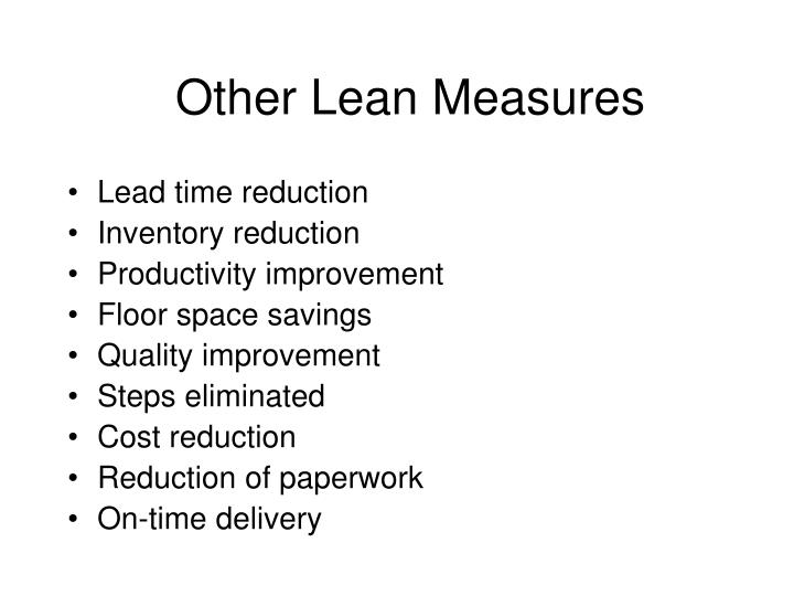 Other Lean Measures
