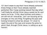 philippians 3 12 14 nlt