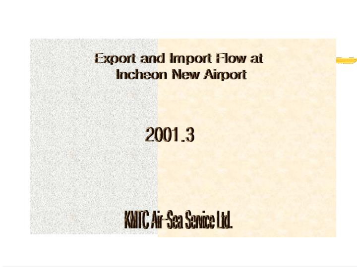 Export and Import Flow at