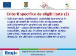 criterii specifice de eligibilitate 2