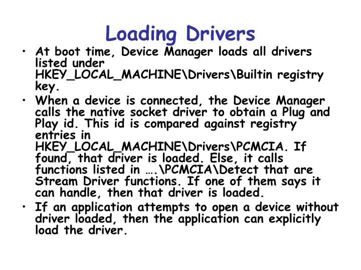 Loading Drivers