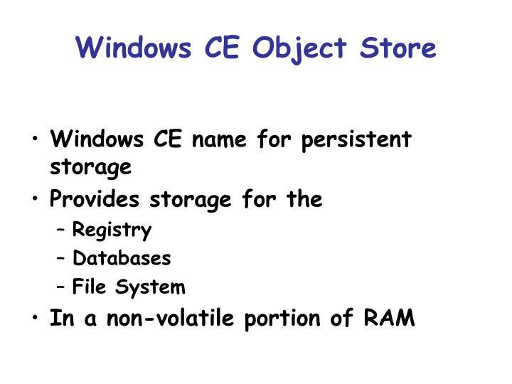 Windows ce object store