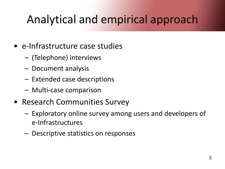 Analytical and empirical approach