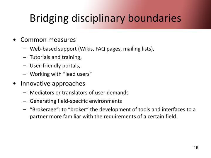 Bridging disciplinary boundaries