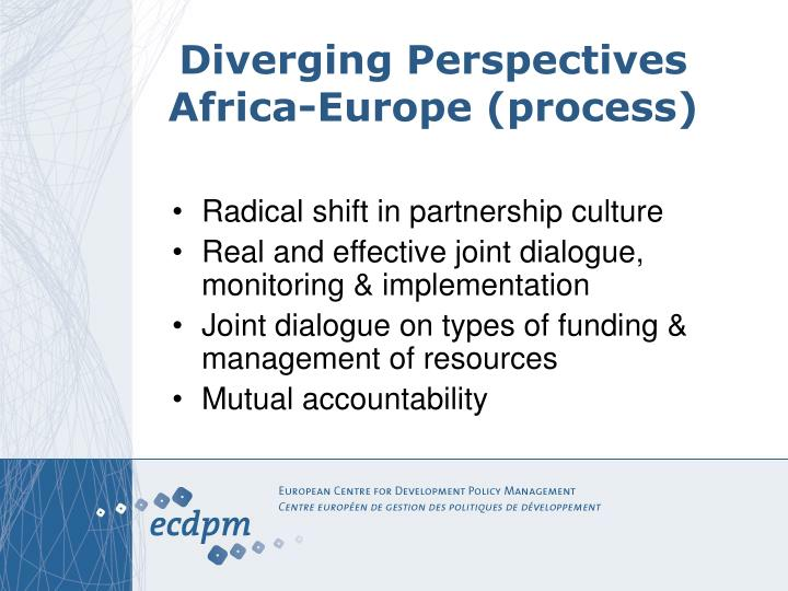 Diverging Perspectives Africa-Europe (process)