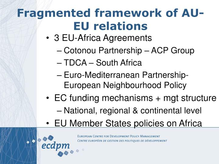 Fragmented framework of AU-EU relations