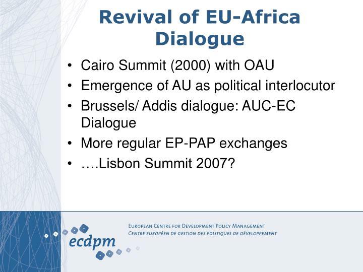 Revival of eu africa dialogue